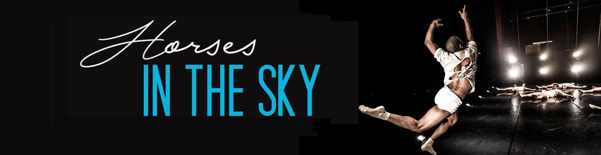 HORSES IN THE SKY | October 24, 2017 at 8 pm | Tickets on Sale Now!