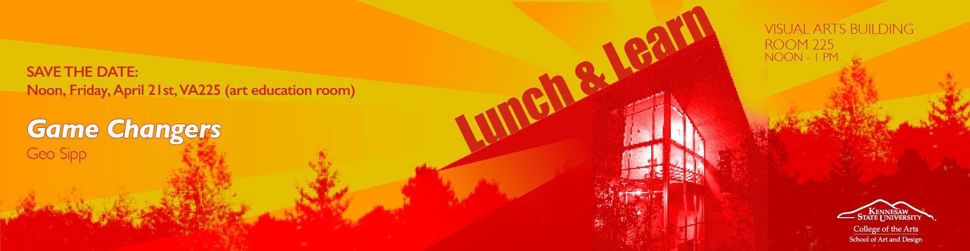 Lunch & Learn: Game Changers