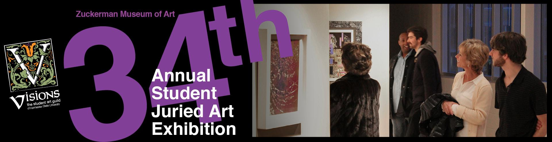 34th Annual Student Juried Art Exhibition