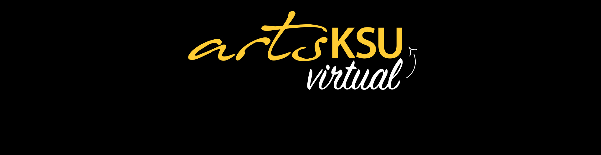 ArtsKSU Virtual in gold and white font over a black background.