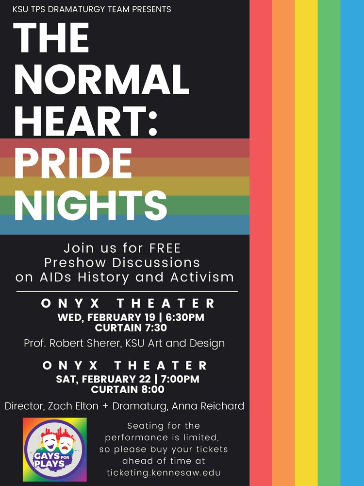 The Normal Heart: Pride Nights flyer with a black background and rainbow design running through it.