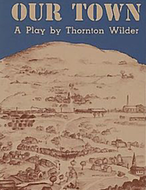 Our Town Play Script by Thornton Wilder Web Image