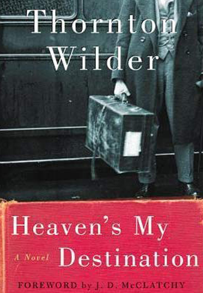 1938 Wilder's novel Heaven's My Destination