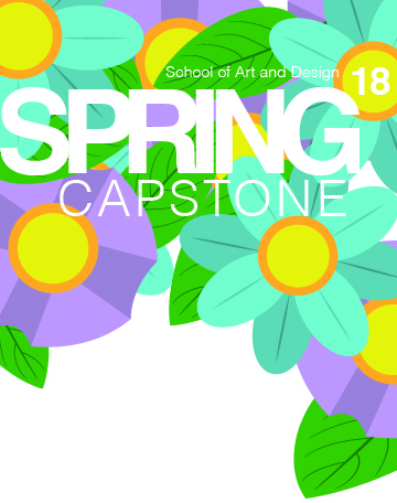 Spring Capstone Exhibition March 6 - 15, 2018