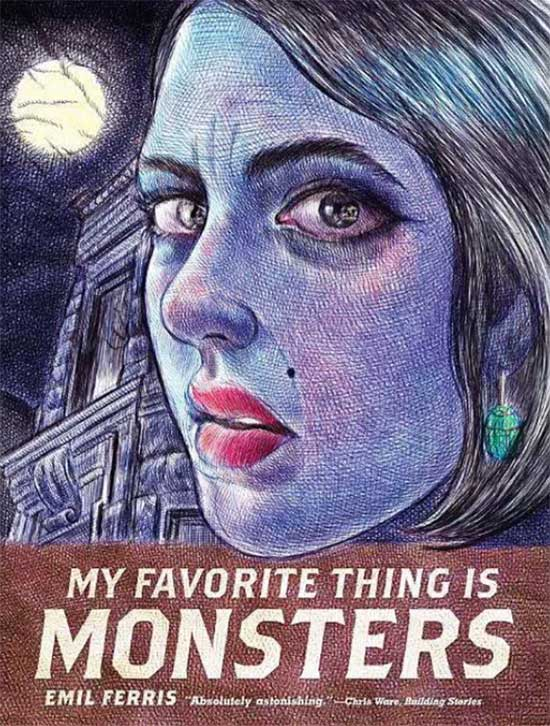 "book cover of ""My Favorite Thing is Monsters"" by Emil Ferris"